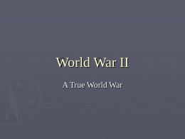World War II A True World War Prelude to The War             Nov.
