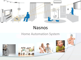 Nasnos Home Automation System • Nasnos is a wholly-owned enterprise in Japan with offices in Tokyo and Hong Kong with a production plant in.