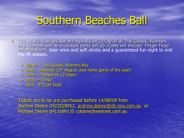 Southern Beaches Ball • This year's Beaches Ball will be held on 22/08/09 at The Glades, Warners  Bay.
