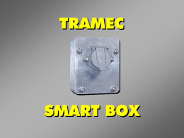 "TRAMEC  SMART BOX   Connectors Evolved From 4-Pin to the SAE J560 7-Pin   Stacking Studs  Wire Connections Evolved  Circuit Breakers Direct to Pin   Ever More Devices Created Today's ""Spaghetti Ball"" of Wire   Today's Solution: The  SMART BOX   SMART BOX Patented  • Standard Mounting Bolt."