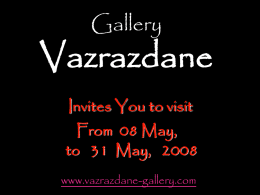 Gallery  Vazrazdane Invites You to visit From 08 May, to 31 May, 2008 www.vazrazdane-gallery.com   the painting-exhibition of  Stefan Sakalov Adam and Eve 70/50   Muse 60/50  Young god 55/50   After bath 70/50   Stefan Sakalov was.