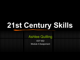 21st Century Skills Ashlee Quilling EDT 652 Module 4 Assignment   The Fluencies  Critical thinking skills that are essential to live in a multimedia world  Fluent.