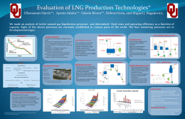 Evaluation of LNG Production Technologies* Oluwaseun Harris**, Ayema Aduku**, Valerie Rivera**, Debora Faria, and Miguel J.