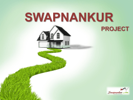 SWAPNANKUR PROJECT  July, 2013  Company Proprietary and Confidential   About Us  Swapnankur is a project of Morya group founded in 2008, a brand that speaks in volume about.