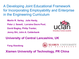 A Developing Joint Educational Framework for Incorporating Employability and Enterprise in the Engineering Curriculum Martin R.