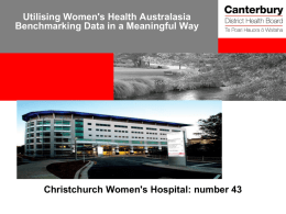Utilising Women's Health Australasia Benchmarking Data in a Meaningful Way  Christchurch Women's Hospital: number 43