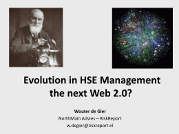 Evolution in HSE Management the next Web 2.0?