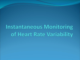 3. Instantaneous Monitoring of Heart Rate Variability