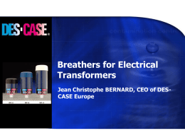 Breathers for Electrical Transformers Jean Christophe BERNARD