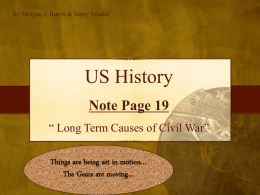 Note Page 19 - Long Term Causes of Civil War