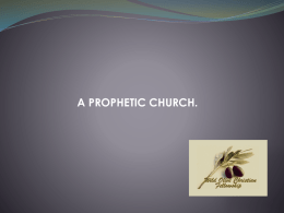 a prophetic church.