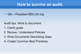 How to survive an audit. Gib – President MDLUG.org Audit tips