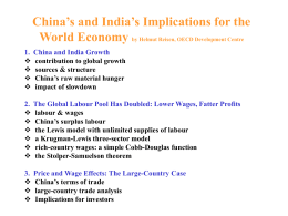 China's and India's Implications for the World Economy by Helmut Reisen, OECD Development Centre 1.      China and India Growth contribution to global growth sources &