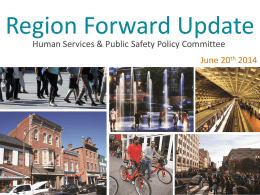 Region Forward Update Human Services & Public Safety Policy Committee  June 20th 2014