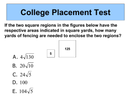 College Placement Test If the two square regions in the figures below have the respective areas indicated in square yards, how many yards.