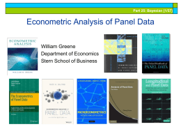 Part 25: Bayesian [1/57]  Econometric Analysis of Panel Data William Greene Department of Economics Stern School of Business.