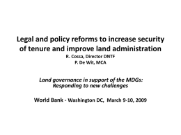 Legal and policy reforms to increase security of tenure and improve land administration R.