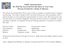 Public Announcement We Will Pay You $4.00 For One Hour of Your Time Persons Needed for a Study of Memory We will pay.