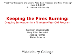 """First-Year Programs and Liberal Arts: Best Practices and New Thinking"" June 6-8, 2007 St."