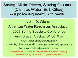 Saving All the Pieces, Staying Grounded (Climate, Water, Soil, Cities) -- a policy argument, with news… John D.