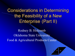 Considerations in Determining the Feasibility of a New Enterprise (Part II) Rodney B.