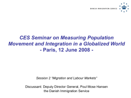 "CES Seminar on Measuring Population Movement and Integration in a Globalized World - Paris, 12 June 2008 -  Session 2 ""Migration and Labour."