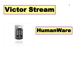 Victor Stream  HumanWare Front Face Speaker Go to Page  Play/ Stop  Built-in mic Bookmark Key Sleep Timer Key Left Side Panel:  a.Top of left side: power toggle. b.When the player is on, button.