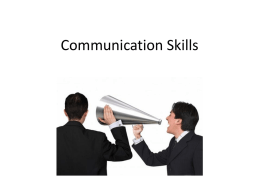 Communication Skills MIME Activity Communication Skills ? Communication skills is the ability to express or share information, thoughts, ideas, opinions & more. How it.