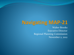 Walter Brooks Executive Director Regional Planning Commission November 2, 2012 (October 1, 2012 thru December 31, 2014)