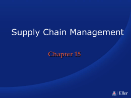 Supply Chain Management Chapter 15 Learning Objectives • You should be able to: 1.