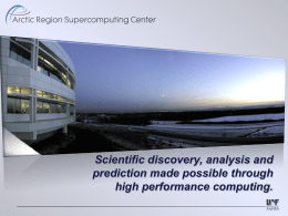 Scientific discovery, analysis and prediction made possible through high performance computing. An Introduction to GPGPU Programming  Bob Torgerson Arctic Region Supercomputing Center March 14th, 2014
