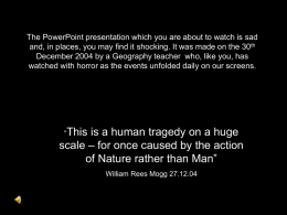 The PowerPoint presentation which you are about to watch is sad and, in places, you may find it shocking.