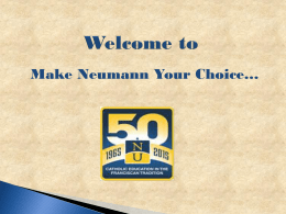Make Neumann Your Choice…   Visit the website www.fafsa.ed.gov Not www.fafsa.com Not www.fafsa.org.
