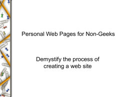 Personal Web Pages for Non-Geeks  Demystify the process of creating a web site.