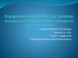 Loyola University of Chicago January 12, 2012 Joan K. Lippincott Coalition for Networked Information.
