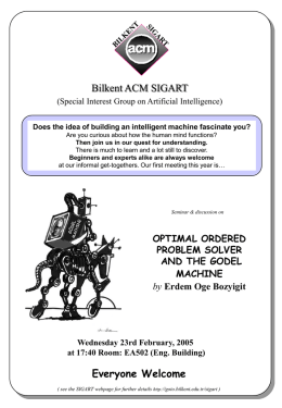 Bilkent ACM SIGART (Special Interest Group on Artificial Intelligence) Does the idea of building an intelligent machine fascinate you? Are you curious about.