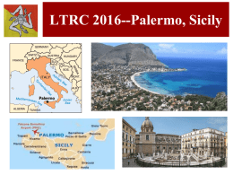 LTRC 2016--Palermo, Sicily LTRC 2016--Palermo, Sicily Organizing Committee Co-Chairs: Monica Barni (University for Foreigners of Siena) James E.