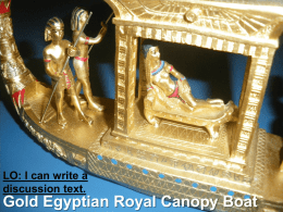 LO: I can write a discussion text.  Gold Egyptian Royal Canopy Boat.