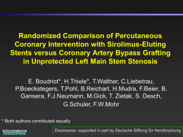 Randomized Comparison of Percutaneous Coronary Intervention with Sirolimus-Eluting Stents versus Coronary Artery Bypass Grafting in Unprotected Left Main Stem Stenosis E.