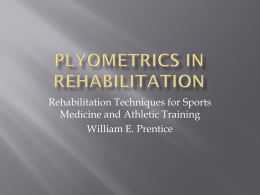 Rehabilitation Techniques for Sports Medicine and Athletic Training William E. Prentice   Specificity is an important parameter of an exercise training program   Jumping movement is.
