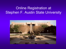 "Online Registration at Stephen F. Austin State University Step 1  Visit SFA's home page at: http://www.sfasu.edu and click on the ""Login to mySFA"""