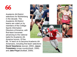 Academic All-District selections for Muhlenberg in the decade. The Academic All-District teams are voted on by members of the College Sports Information Directors of America, with first-team honorees advancing.