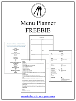 Menu Planner FREEBIE  www.kathyhutto.wordpress.com Menu Planners  Print the following page each week.  Fill in the Menu with your meals for the week. Use the customizable.