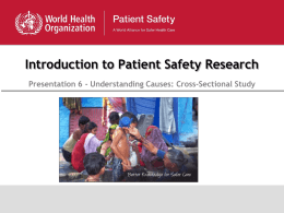 Introduction to Patient Safety Research Presentation 6 - Understanding Causes: Cross-Sectional Study.