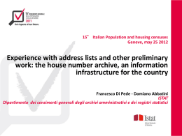 15° Italian Population and housing censuses Geneve, may 25 2012  Experience with address lists and other preliminary work: the house number archive, an.