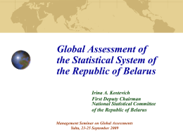 Global Assessment of the Statistical System of the Republic of Belarus Irina A.