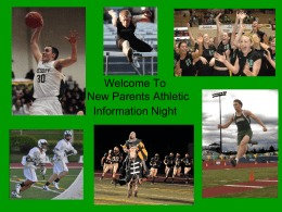 Welcome To New Parents Athletic Information Night Athletic Staff •  Mike Hughes, Athletic Director mhughes@jesuitportland.org  •  Tom Rothenbeger - (History Teacher / Assistant AD) trothenberger@jesuitportland.org Colin Griffin (PE Teacher/