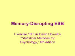 "Memory-Disrupting ESB Exercise 13.5 in David Howell's ""Statistical Methods for Psychology,"" 4th edition."
