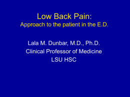 Low Back Pain: Approach to the patient in the E.D. Lala M.