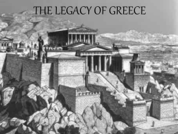 THE LEGACY OF GREECE I. Geography of Greece  A. Greece is a peninsula about the size of Louisiana. B.